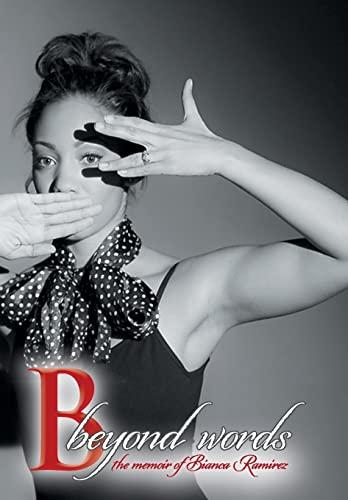 9781481753623: B Beyond Words: The Memoir of Bianca Ramirez