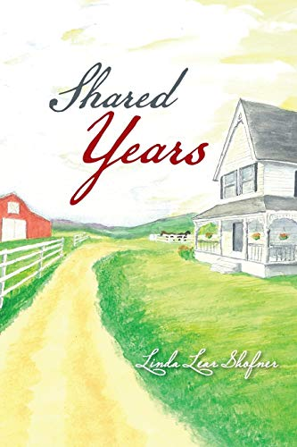 Shared Years: Linda Lear Shofner