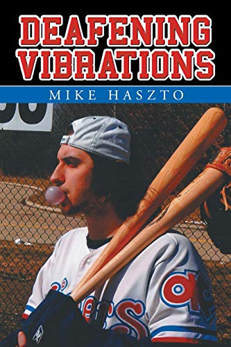 Deafening Vibrations: Mike Haszto