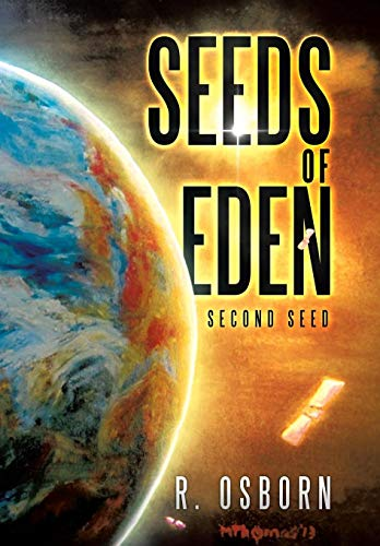 Seeds of Eden: Second Seed: R. Osborn