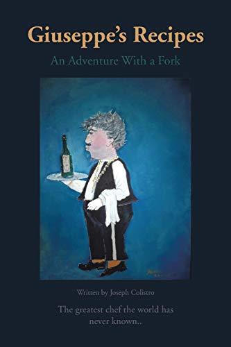 9781481757270: Giuseppe's Recipes: An Adventure With a Fork