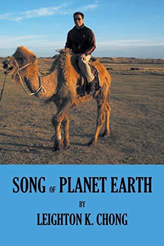 Song of Planet Earth: Leighton K. Chong