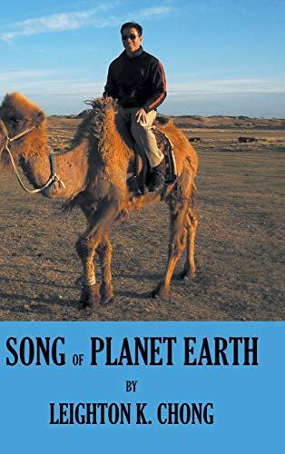 Song of Planet Earth: Leighton K. Chong
