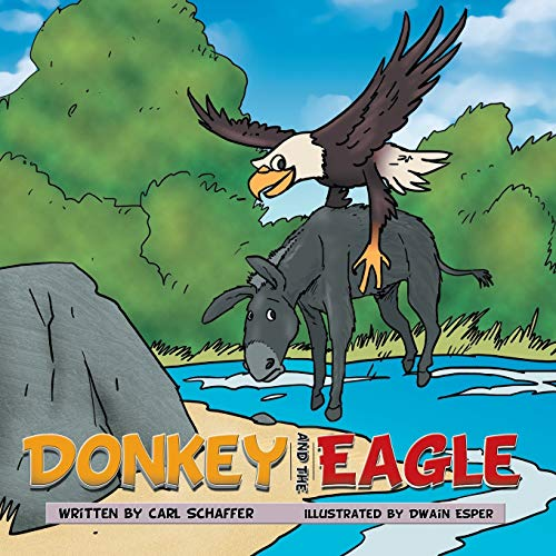 9781481760355: Donkey and the Eagle