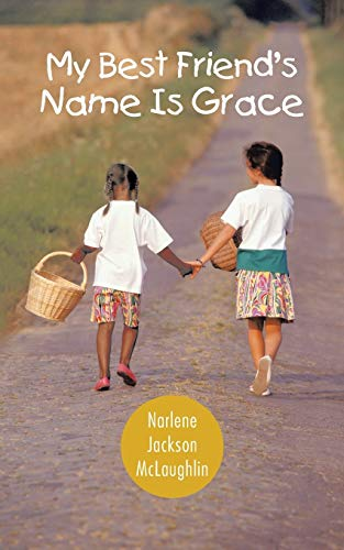 9781481761161: My Best Friend's Name is Grace