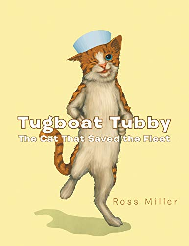 9781481762915: Tugboat Tubby: The Cat That Saved the Fleet