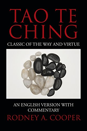 9781481764704: Tao Te Ching: Classic of the Way and Virtue: An English Version with Commentary
