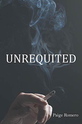 Unrequited: Paige Romero