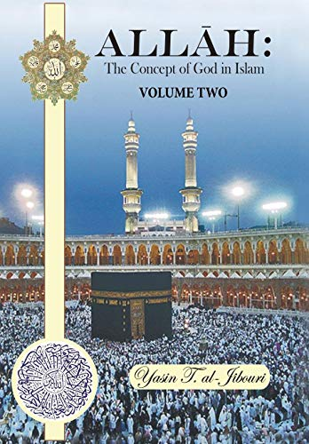 9781481771504: Allah: The Concept of God in Islam: Volume Two