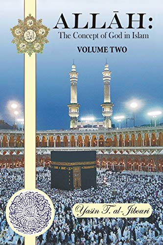9781481771511: Allah: The Concept of God in Islam: Volume Two