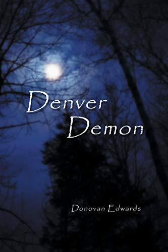 Denver Demon: Edwards, Donovan