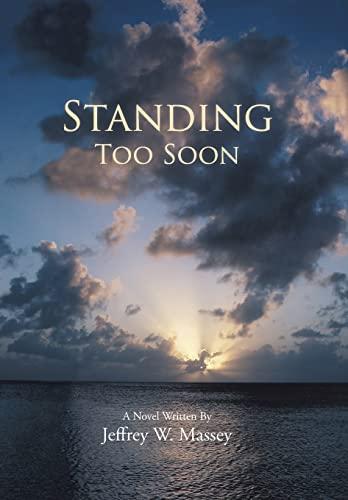 9781481775069: Standing Too Soon