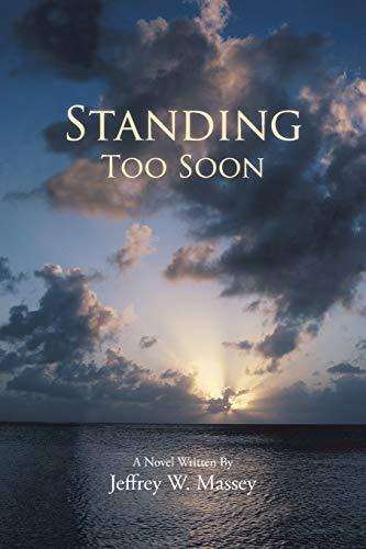 9781481775076: Standing Too Soon
