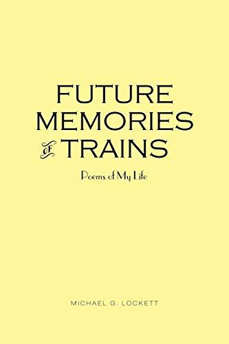 9781481778664: Future Memories of Trains