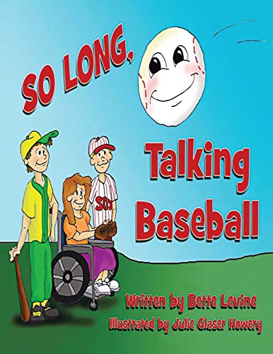 So Long Talking Baseball: Bette Levine