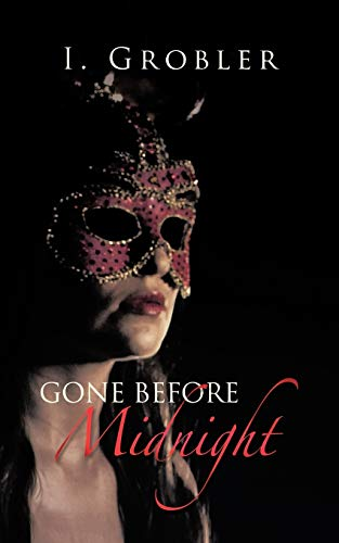 Gone Before Midnight: I Grobler