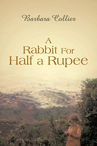 A Rabbit For Half a Rupee: Barbara Collier