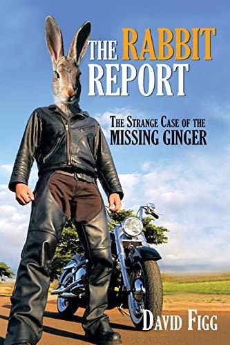 9781481783941: The Rabbit Report