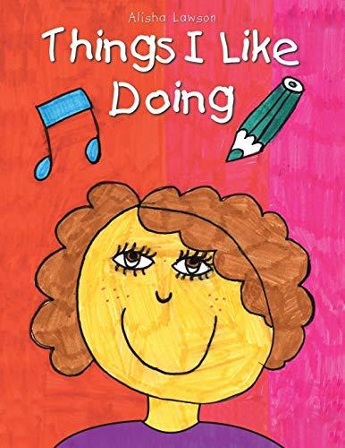 Things I Like Doing: Alisha Lawson