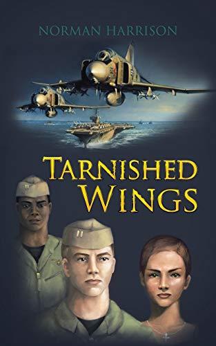 Tarnished Wings: Norman Harrison
