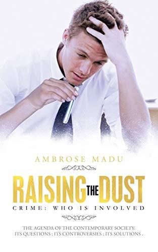 Raising The Dust: Crime: Who is Involved: Ambrose Madu