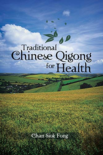 9781481787581: Traditional Chinese Qigong for Health