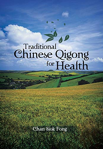 9781481787598: Traditional Chinese Qigong for Health