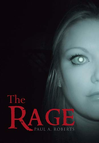 The Rage: Paul A. Roberts