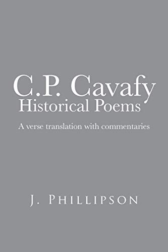 9781481788618: C.P. Cavafy Historical Poems: A Verse Translation with Commentaries
