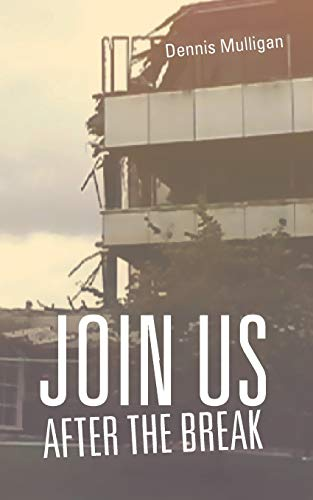 Join us After the Break: Dennis Mulligan