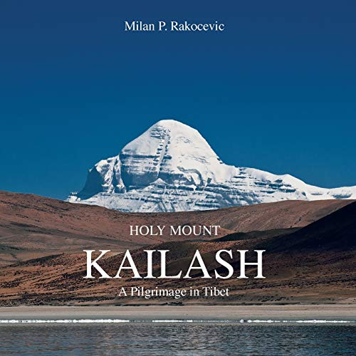 9781481793797: Holy Mount Kailash: A Pilgrimage in Tibet