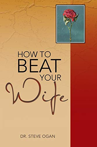9781481795142: How to Beat Your Wife
