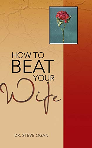 9781481795159: How to Beat Your Wife