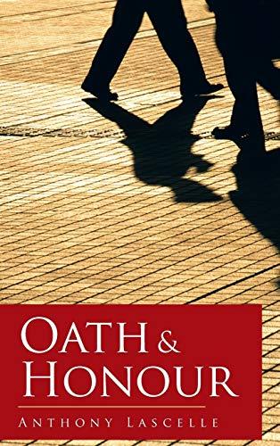 9781481797429: Oath & Honour