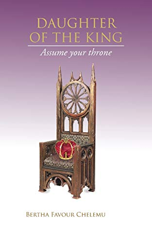 9781481797573: Daughter of the King: Assume Your Throne