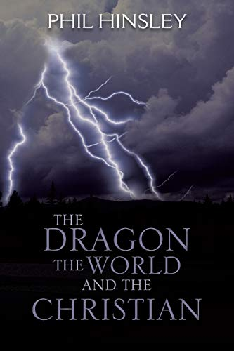 9781481797955: The Dragon the World and the Christian