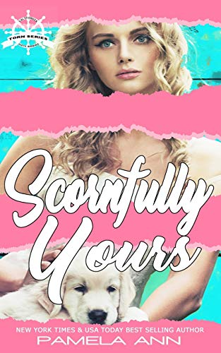 9781481802116: Scornfully Yours (Torn) (Volume 1)
