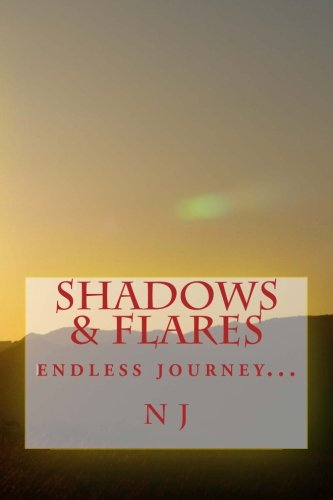 9781481803847: Shadows & Flares: Endless Journey...