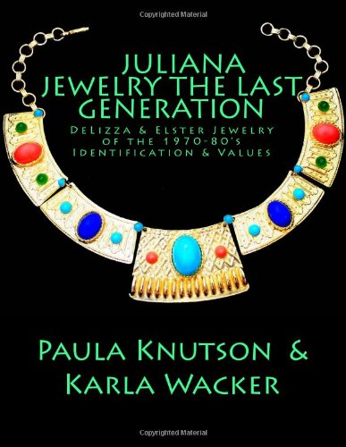 9781481804837: Juliana Jewelry - The Last Generation