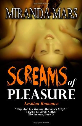9781481805124: Screams Of Pleasure - Lesbian Romance