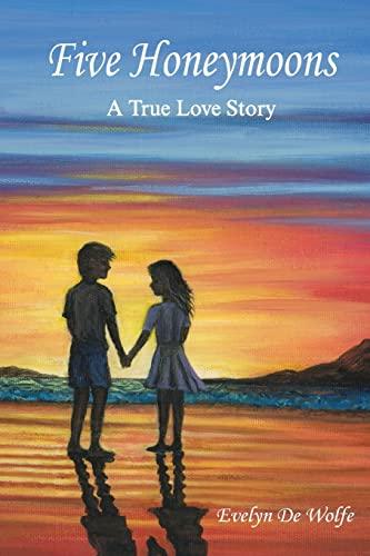 9781481806398: Five Honeymoons: A True Love Story