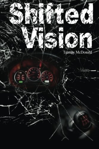 9781481806565: Shifted Vision: Finding new life in the midst of devastation.