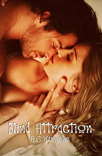 Blind Attraction: Warneke, A. C.