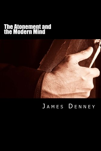 9781481809269: The Atonement and the Modern Mind