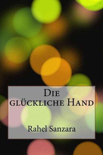 9781481811729: Die glückliche Hand (German Edition)