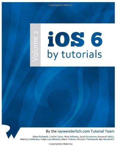 9781481812856: iOS 6 By Tutorials: Volume 2