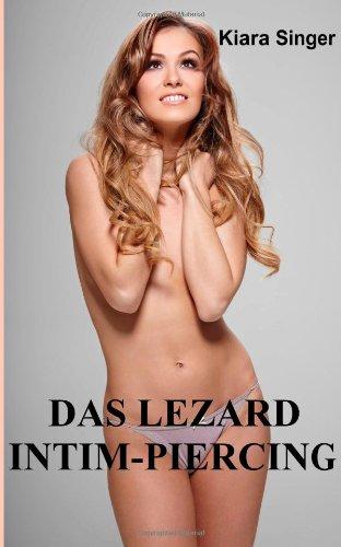 9781481813990: Das Lezard Intim-Piercing: BDSM-Erotik für Männer, Lesben und Luder
