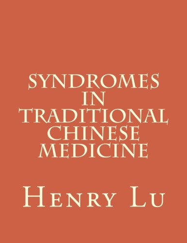 9781481814058: Syndromes in Traditional Chinese Medicine