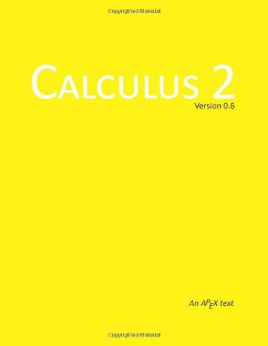 9781481814287: Calculus 2: APEX Calculus 2 (APEX Calculus 0.6)