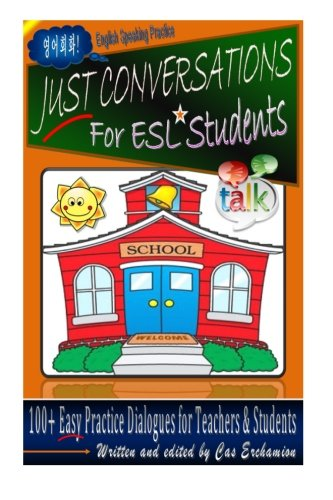9781481817318: Just Conversations: For ESL Students